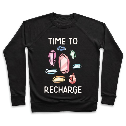 Time To Recharge Pullover