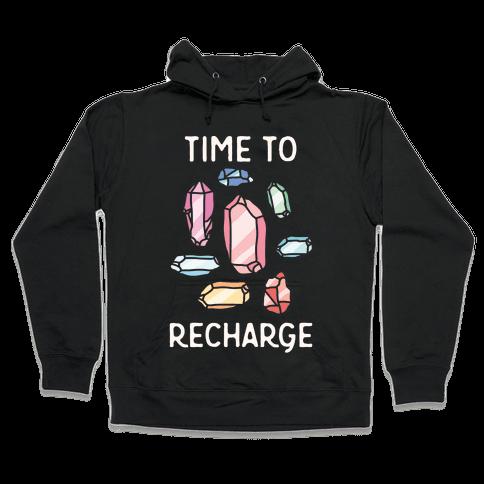 Time To Recharge Hooded Sweatshirt