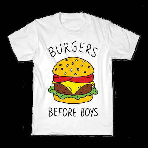 Burgers Before Boys Kids T-Shirt