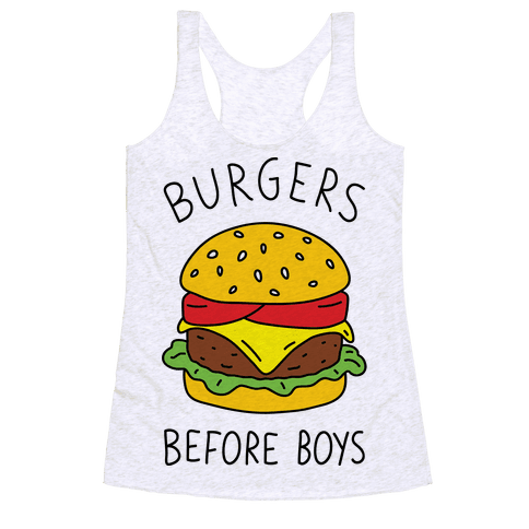 Burgers Before Boys Racerback Tank Top