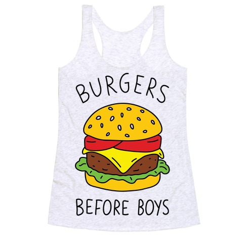 Burgers Before Boys Racerback Tank Top