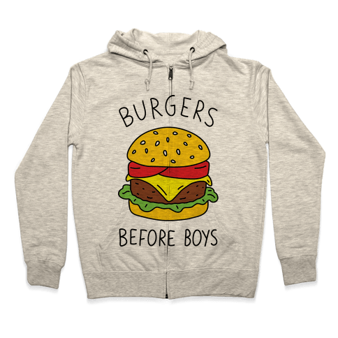 Burgers Before Boys Zip Hoodie