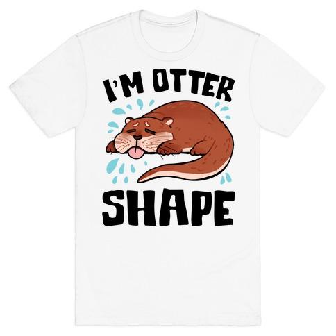 I'm Otter Shape T-Shirt
