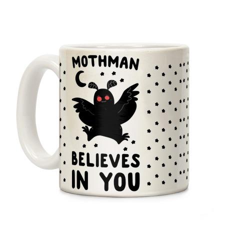 Mothman Believes In You Coffee Mug