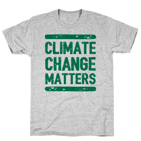 Climate Change Matters Mens T-Shirt