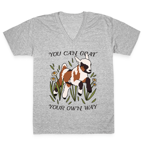 You Can Goat Your Own Way V-Neck Tee Shirt