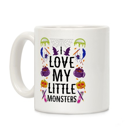 I Love My Little Monsters Coffee Mug