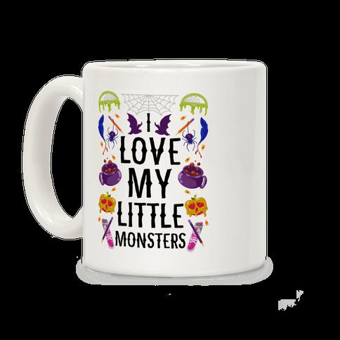 I Love My Little Monsters Coffee Mug