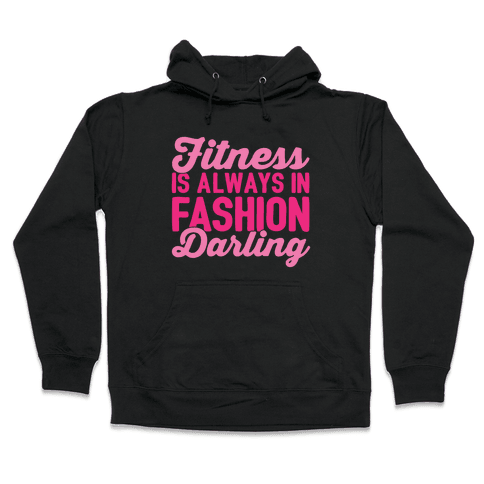 Fitness Is Always In Fashion Darling White Print Hooded Sweatshirt