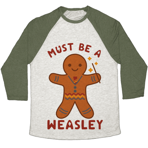 Must Be a Weasley Baseball Tee