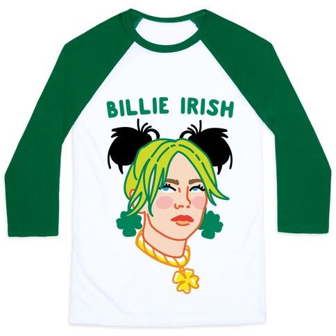 Billie Irish Parody Baseball Tee
