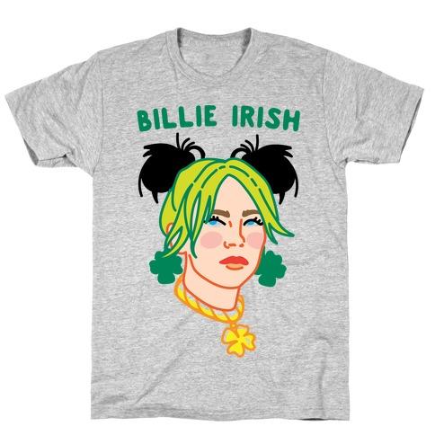 Billie Irish Parody T-Shirt