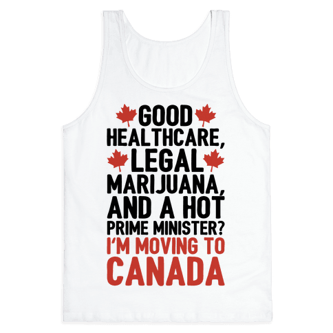 I'm Moving To Canada  Tank Top