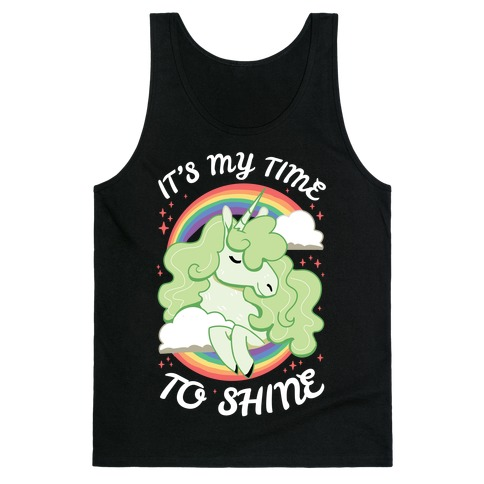 It's My Time To Shine Tank Top