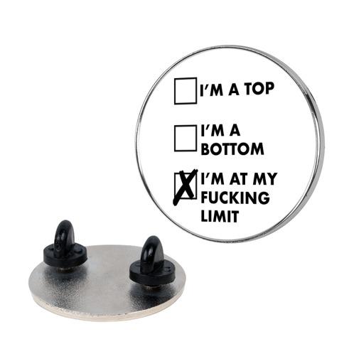 I'm At My F***ing Limit (white) Pin