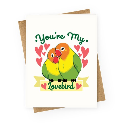 You're My Lovebird Greeting Card