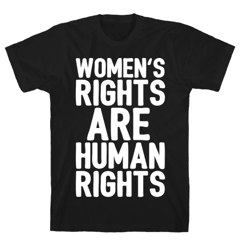 Women's Rights Are Human Rights White Print Mens T-Shirt