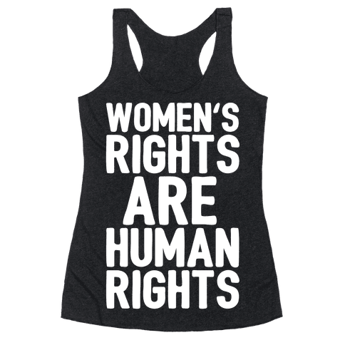 Women's Rights Are Human Rights White Print Racerback Tank Top