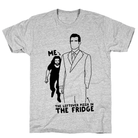 Me Vs. The Leftover Pizza In The Fridge  Mens T-Shirt