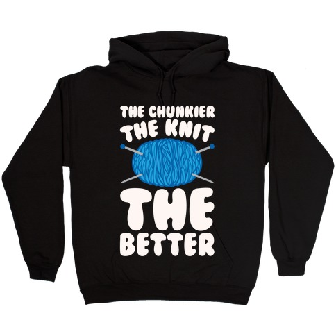 The Chunkier The Knit The Better White Print Hooded Sweatshirt