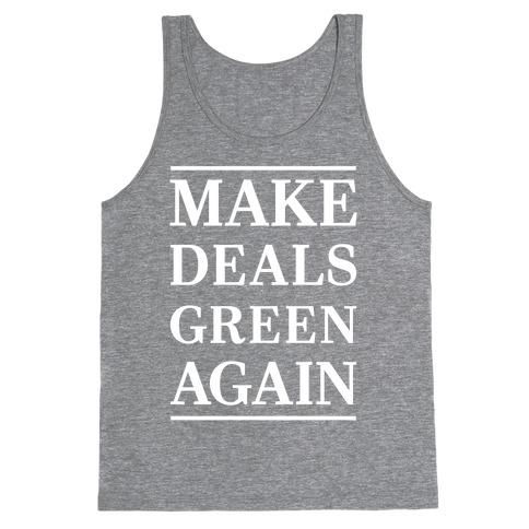 Make Deals Green Again Tank Top