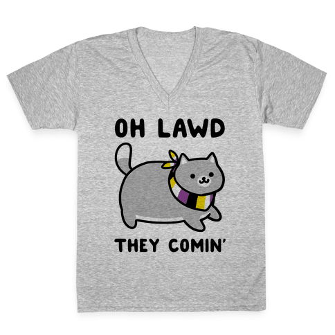 Oh Lawd, They Comin' - Non-Binary V-Neck Tee Shirt