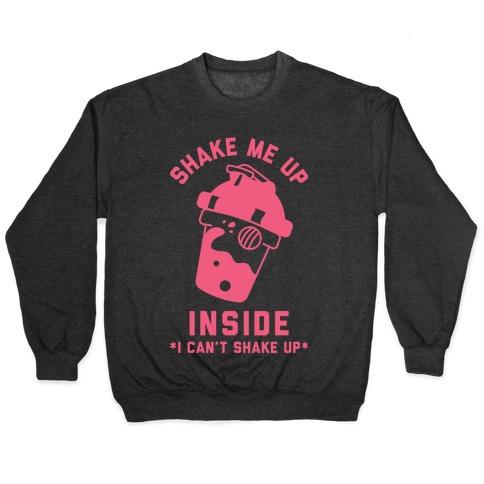 Shake Me Up Inside Pullover