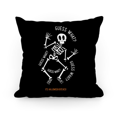Guess What? Pillow