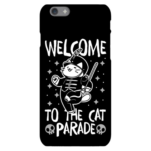Welcome to the Cat Parade Phone Case