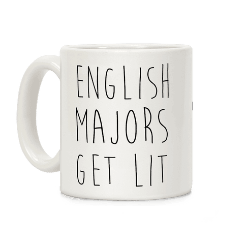 English Majors Get Lit Coffee Mug