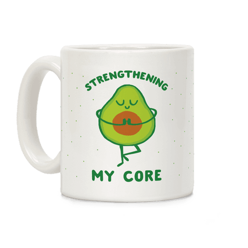 Strengthening My Core Coffee Mug