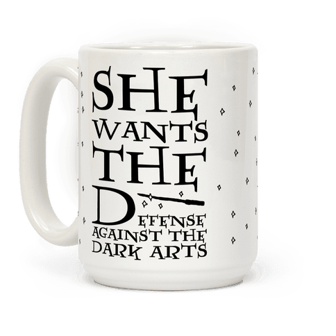 She Wants The Defense Against The Dark Arts Coffee Mug