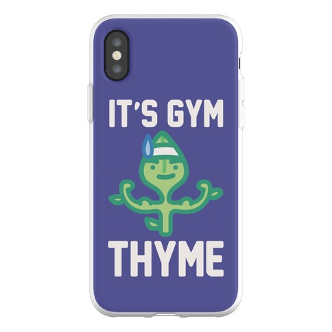 It's Gym Thyme Phone Flexi-Case