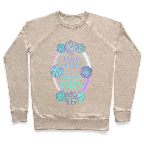 Being Heteronormative Succs Pullover
