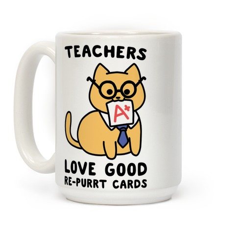 Teachers Love Good Re-purrt Cards Coffee Mug