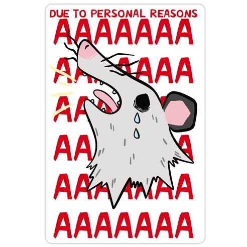 Due To Personal Reasons AAAA Die Cut Sticker