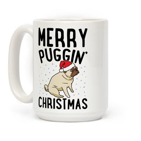 Merry Puggin' Christmas Pug  Coffee Mug