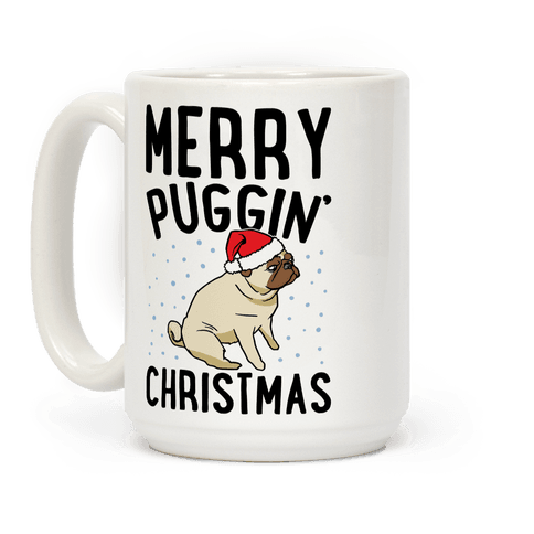 Merry Puggin' Christmas Pug  Mug