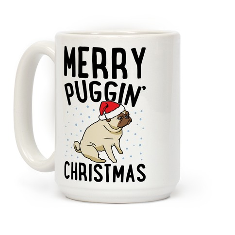 Merry Puggin' Christmas Pug Coffee Mug