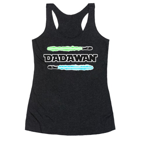 Padawan Dadawan Star Wars Parody Blue/Green Light Sabers Racerback Tank Top