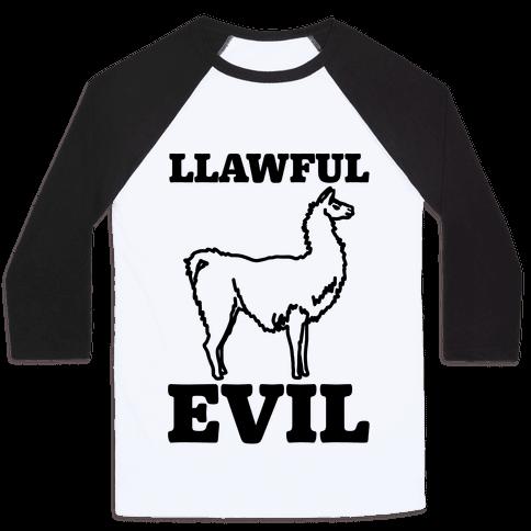 Llawful Evil Llama Parody Baseball Tee
