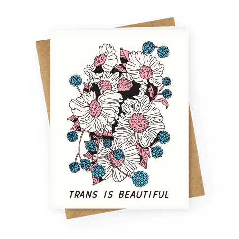 Trans is beautiful Greeting Card