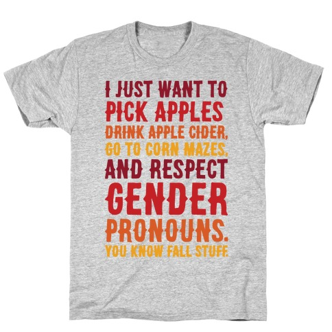 Fall Respect Gender Pronouns T-Shirt