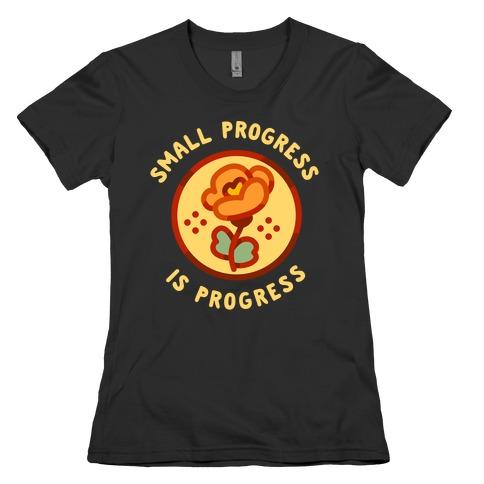 Small Progress is Progress Womens T-Shirt