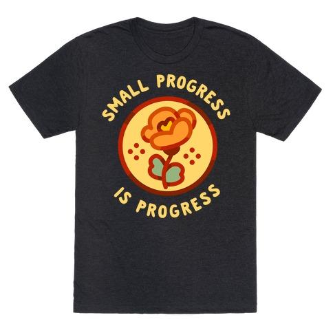Small Progress is Progress T-Shirt
