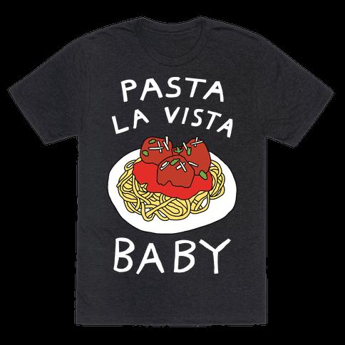 Pasta La Vista Baby