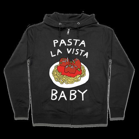 Pasta La Vista Baby Zip Hoodie