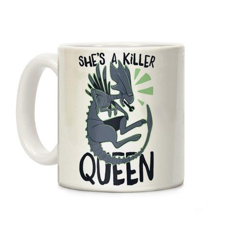 She's a Killer Queen - Xenomorph Queen Coffee Mug