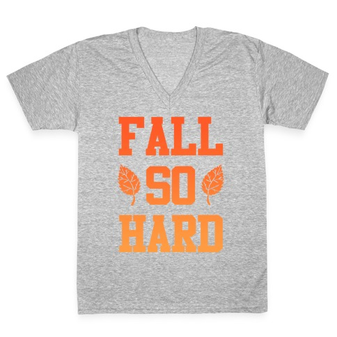 Fall So Hard V-Neck Tee Shirt