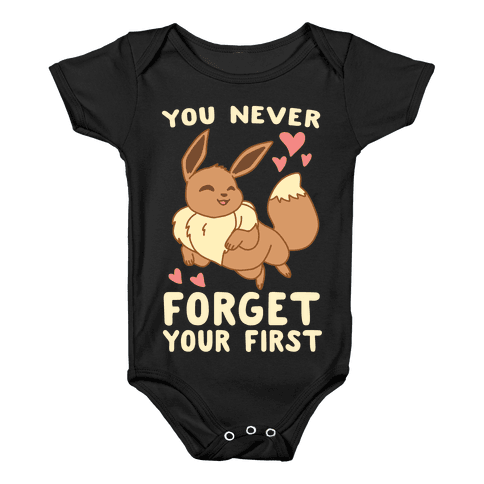 You Never Forget Your First - Eevee Baby Onesy